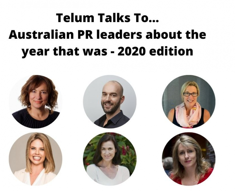 Telum Talks To... Australian PR leaders about the year that was - 2020 edition