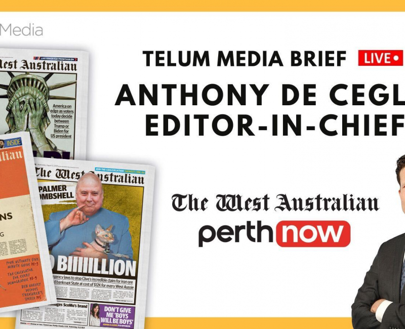 Miss the Media Brief (Live) with Anthony De Ceglie, Editor-in-Chief of The West Australian and PerthNow?