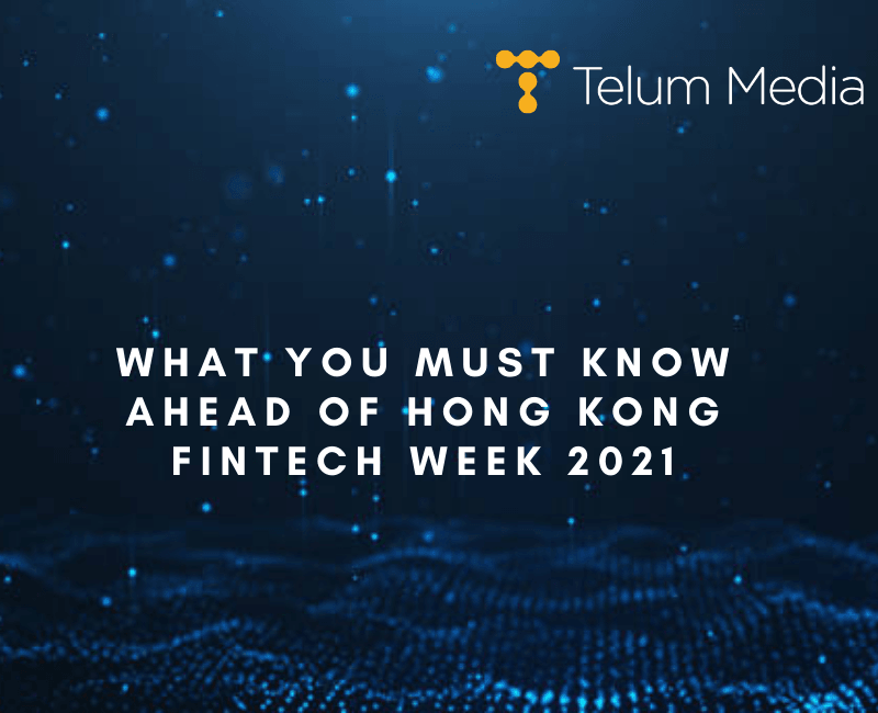 What you must know ahead of Hong Kong FinTech Week